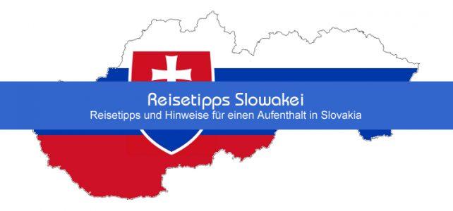 Reisetipps Slowakei