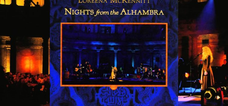 Loreena McKennitt – Nights from the Alhambra