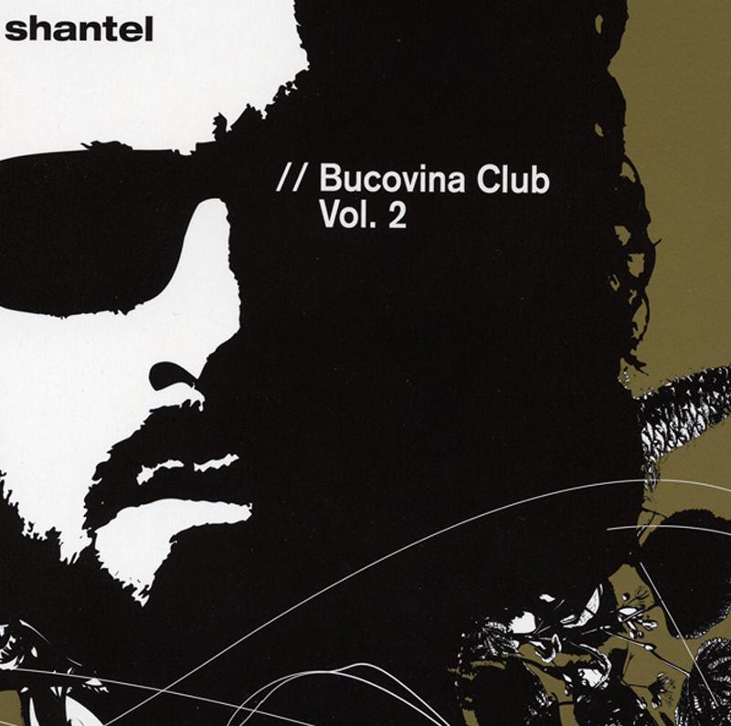 Shantel – Bucovina Club 2