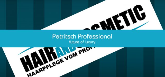 Petritsch Professional - future of luxury