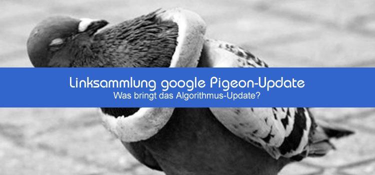 Linksammlung google Pigeon-Update