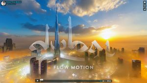 Dubai Flow Motion